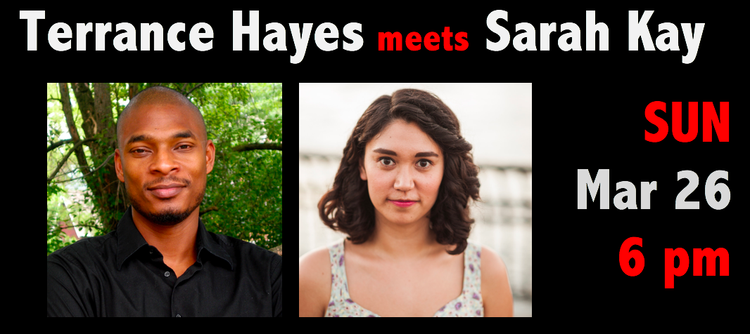 Terrance Hayes meets Sarah Kay on March 26, 2017