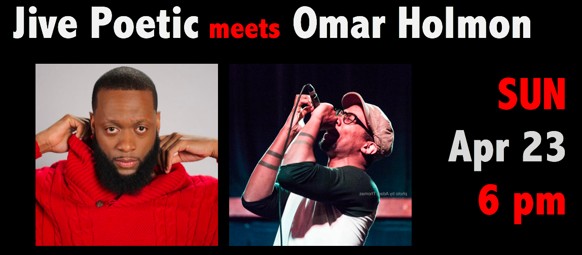Jive Poetic meets Omar Holmon on April 23, 2017